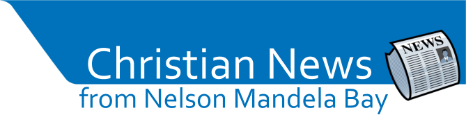 Christian & Community News in the Nelson Mandela Bay Metro